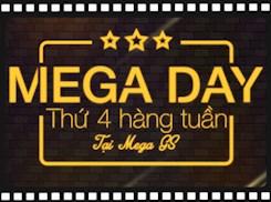Mega Day - Thứ 4 hàng tuần