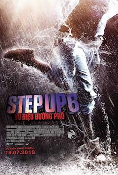 STEP UP 6: VŨ ĐIỆU ĐƯỜNG PHỐ [C16]