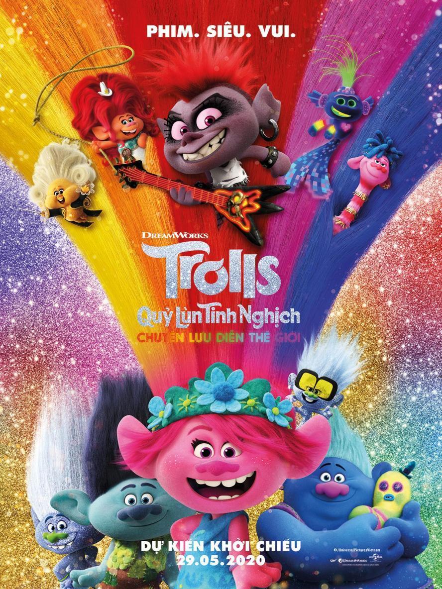 QUỶ LÙN TINH NGHỊCH: CHUYẾN LƯU DIỄN THẾ GIỚI - TROLLS WORLD TOUR