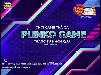 PLINKO GAME - CHƠI GAME THẢ GA, THÁNG TƯ NHẬN QUÀ